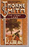 The Stray Lamb (034528724X) by Thorne Smith