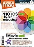 COMPETENCE MAC 42 - Les guides complets Photos et iMovie