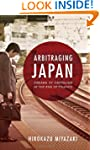 Arbitraging Japan: Dreams of Capitali...