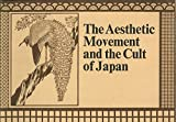 img - for The Aesthetic Movement and the Cult of Japan book / textbook / text book