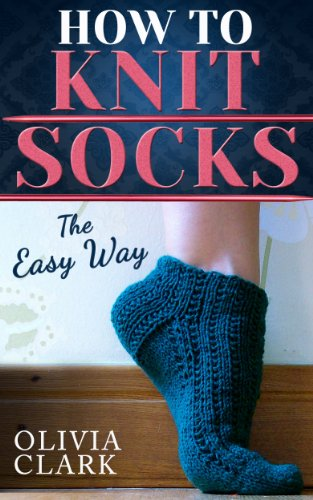 How to Knit Socks: Quick and Easy cover
