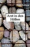 Arzt in den H�llen: Erinnerungen an vier Konzentrationslager