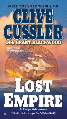 Clive Cussler – Fargo Adventures 02 – Lost Empire