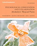 img - for Psychological Consultation and Collaboration: Introduction to Theory and Practice (7th Edition) (Merrill Counseling) book / textbook / text book