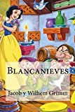 img - for Blancanieves (Spanish Edition) book / textbook / text book