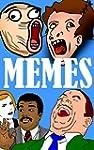Memes: The Funniest Memes Ever: (Joke...