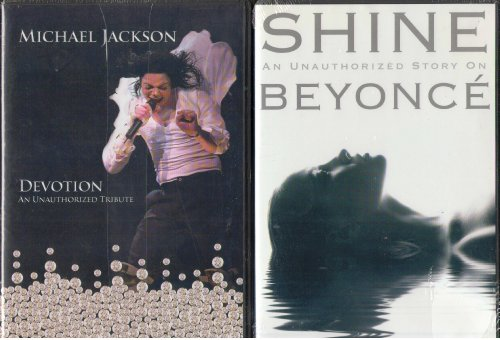 Michael Jackson Devotion : An Unauthorized Tribute , Shine : Beyonce an Unauthorized Biography 2 Pack Gift Set