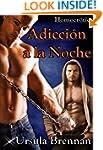 Adicción a la noche (Saga Adicción) (...