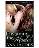 Enslaving the Master