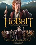 The Hobbit: An Unexpected Journey - Visual Companion (0007467958) by Fisher, Jude