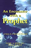 img - for An Encounter with a Prophet book / textbook / text book