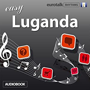 Rhythms Easy Luganda | [EuroTalk Ltd]