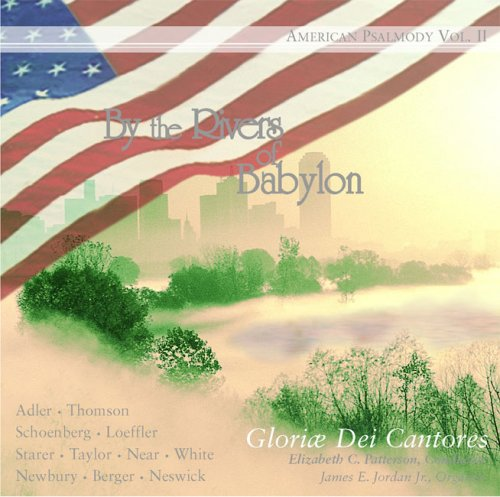 By the Rivers of Babylon by Gloriae Dei Cantores