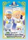 Querubin #5: Soldaditos Para Dios