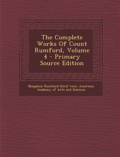 Complete Works of Count Rumford, Volume 4