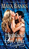 Highland Ever After: The Montgomerys and Armstrongs (0345533259) by Banks, Maya