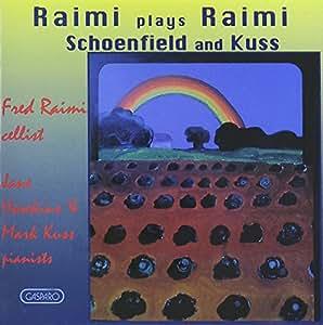 Raimi, Kuss, Schoenfield - Raimi Plays Raimi Kuss
