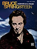 Working on a Dream: Piano/Vocal/Chords (0739059483) by Bruce Springsteen