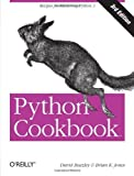 img - for Python Cookbook, Third edition by David Beazley (2013-06-01) book / textbook / text book