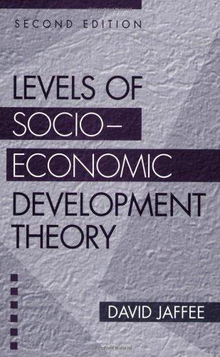 Levels of Socio-Economic Development Theory: Second Edition