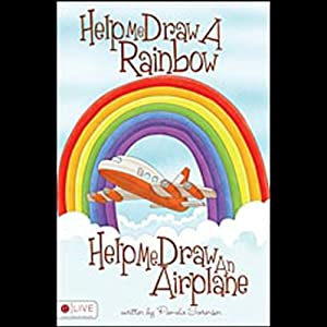 Help Me Draw a Rainbow, Help Me Draw an Airplane | [Pamela Sorensen]