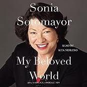 My Beloved World   [Sonia Sotomayor]