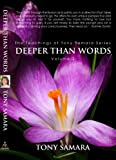 Deeper than Words: The Teachings of Tony Samara Volume 2