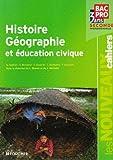 echange, troc Laurent Blanès, Jacques Michelin, Collectif - Histoire Géographie et éducation civique Bac Pro, 3 ans, Seconde professionnelle