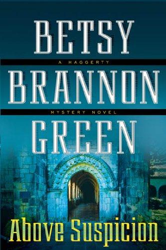 Betsy Brannon Green - Above Suspicion