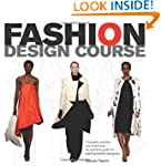 Fashion Design Course: Principles, Pr...