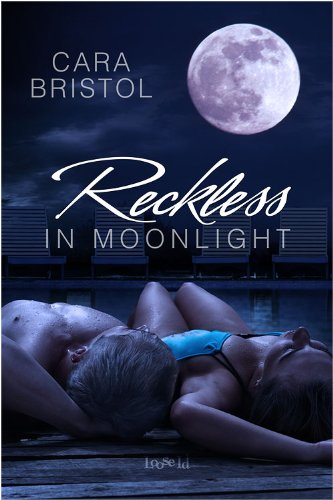Reckless in Moonlight