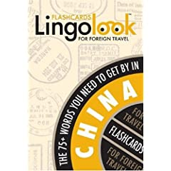 Lingolook China: The 75+ Words You Need to Get by in China (Lingolook Flashcards for Foreign Travel)