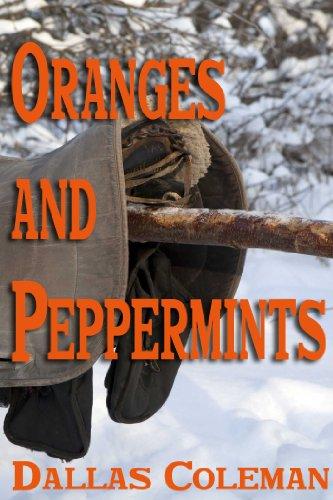 Dallas Coleman - Oranges and Peppermints