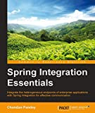 Spring Integration Essentials