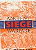 img - for Ancient Siege Warfare by Kern, Paul Bentley (2000) Hardcover book / textbook / text book