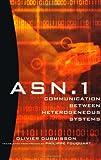 ASN.1 Communication Between Heterogeneous Systems