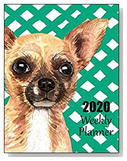 Chihuahua 2020 Dated Weekly Planner - A fun canine-themed planner to help any dog lover stay organized and keep track of activities on a daily, weekly, and monthly basis from January to December 2020.