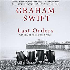 Last Orders | [Graham Swift]