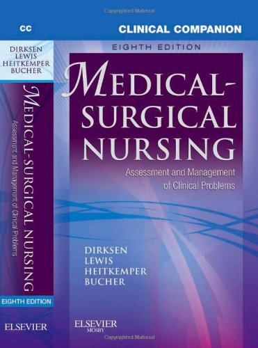 Clinical Companion To Medical-Surgical Nursing: Assessment And Management Of Clinical Problems, 8E (Lewis, Clinical Companion To Medical-Surgical Nursing: Assessment And Management Of C)