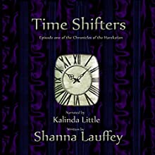 Time Shifters: The Chronicles of the Harekaiian, Book 1 Audiobook by Shanna Lauffey Narrated by Kalinda Little