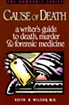 Cause of Death: A Writer's Guide to D...