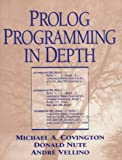 Prolog Programming in Depth (013138645X) by Michael A. Covington