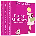 Daisy McDare Three Book Set (       UNABRIDGED) by K.M. Morgan Narrated by Caroline Shively
