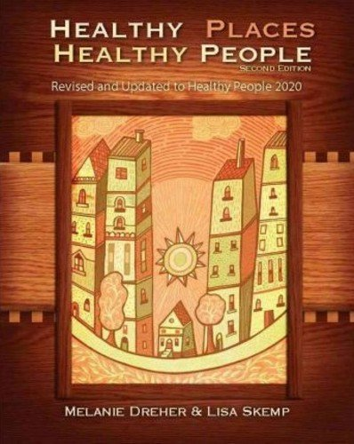 Healthy Places, Healthy People: A Handbook for Culturally...