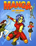 echange, troc Peter Gray - Manga : Les héroïnes