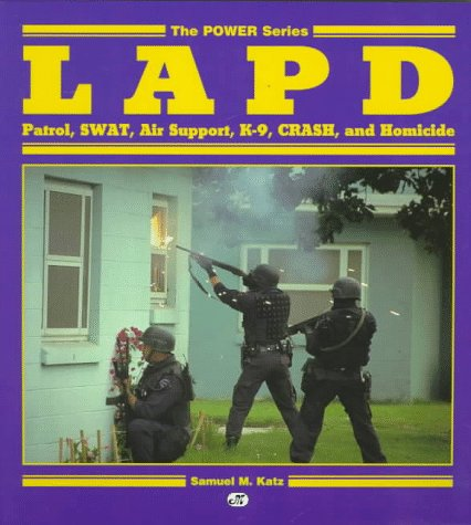 LAPD: Patrol, Swat, Air Support, K-9, Crash, and Homicide (Power Series)