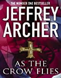 Jeffrey Archer As The Crow Flies Audio