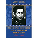 Stalin's Loyal Executioner: People's Commissar Nikolai Ezhov, 1895-1940 (Hoover Inst Press Publication)by Marc Jansen