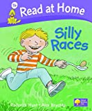 Silly Races (Read at Home, Level 1b) (0198384092) by Hunt, Roderick