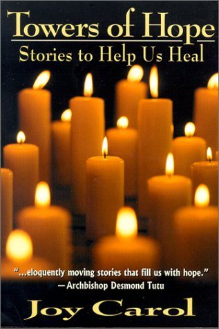 Towers of Hope: Stories to Help Us Heal